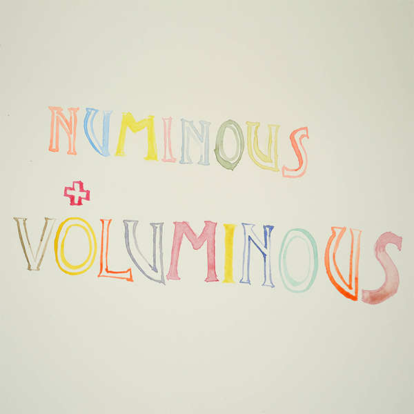 Numinous + Voluminous