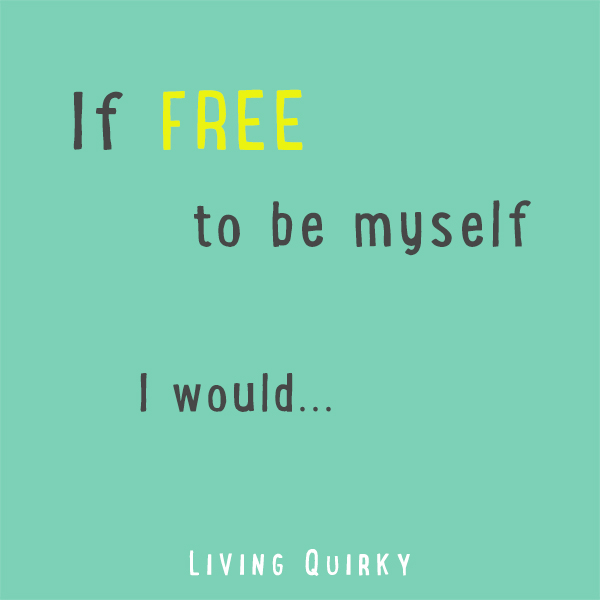 free-to-be-myself